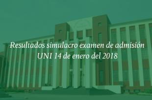 resultados simulacro uni 14 de enero del 2018