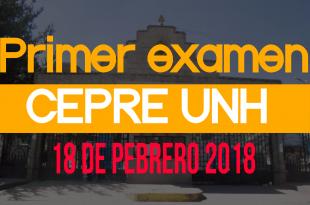 Resultados primer examen CEPRE UNH 18 de febrero del 2018