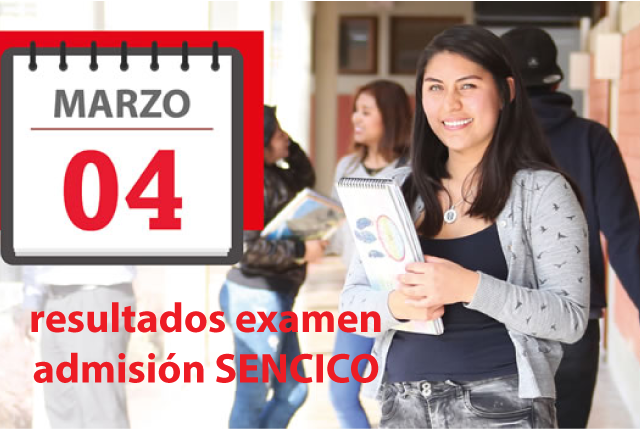 resultados examen admisión sencico 4 de marzo del 2018