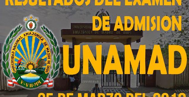 Resultados admisión UNAMAD 25 de marzo del 2018