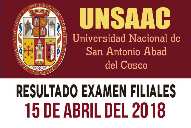 Resultados admisión filial UNSAAC 15 de abril del 2018