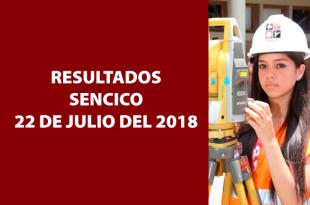 Resultados examen de exoneración SENCICO 22 de julio del 2018