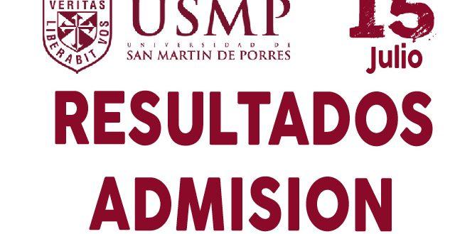 Resultados examen de admisión USMP 15 de julio del 2018