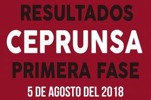 Resultado primer examen CEPRUNSA 5 de agosto del 2018