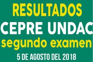 Resultados segundo examen del CEPRE UNDAC 5 de agosto del 2018