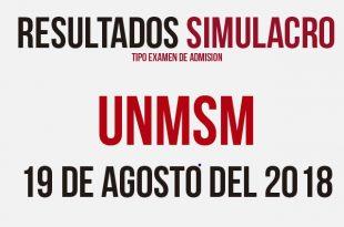 Resultados simulacro descentralizado examen UNMSM 19 de agosto del 2018