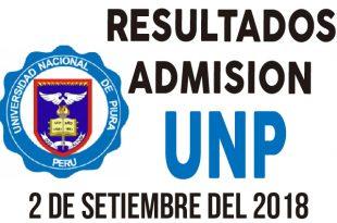 Resultados examen de admision UNP 2 septiembre 2018