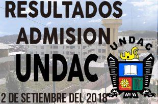 Resultados examen de admision UNDAC 2 de setiembre 2018