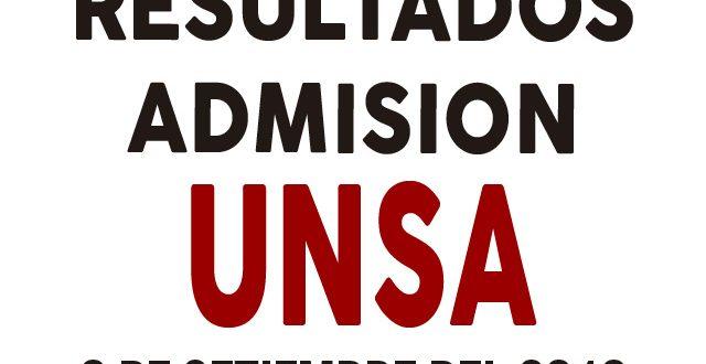 Resultados admisión UNSA ordinario 2018 II 9 de setiembre del 2018