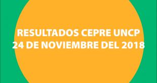 RESULTADOS-CEPRE-UNCP-24-DE-NOVIEMBRE-DEL-2018