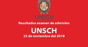 Resultados examen de admisión San Cristóbal de Huamanga 25 de noviembre del 2018