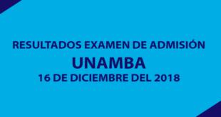 Resultados examen de admisión UNAMBA 16 de diciembre del 2018