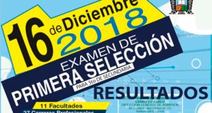 Resultados examen de admisión UNDAC 16 de diciembre del 2018 - Primera Selección