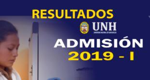 Resultados examen de admisión UNH 16 de diciembre del 2018